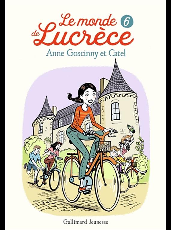 Le monde de Lucrèce 6, de Anne Goscinny et Catel
