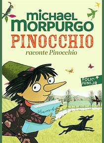 Pinocchio raconte Pinocchio, de Michael Morpurgo