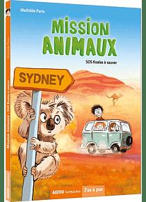 Mission animaux - SOS koalas à sauver, de Mathilde et Bastien Quignon
