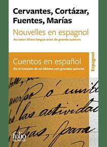 Nouvelles en espagnol - Au coeur d'une langue avec de grands auteurs