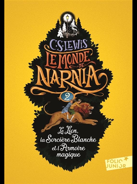 Le monde de Narnia 2 - Le lion, la sorcière blanche et l'armoire magique, de C.S. Lewis