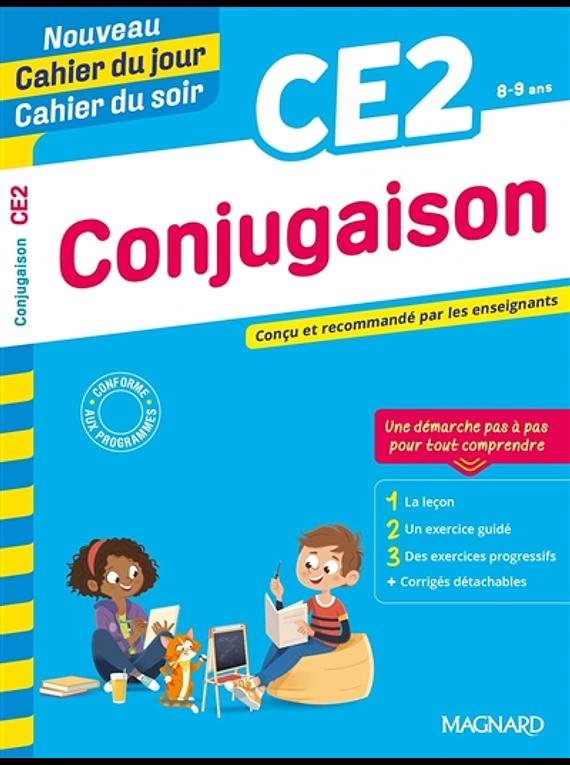 Cahier du jour Cahier du soir - CE2 - 8/9 ans : Conjugaison