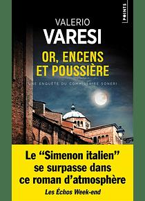 Or, encens et poussière, de Valerio Varesi