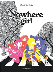 Nowhere girl, de Magali Le Huche