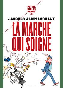 La marche qui soigne, de Jacques-Alain Lachant