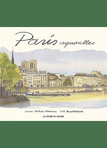 Paris aquarelles, de Fabrice Moireau et Benoît Duteurtre