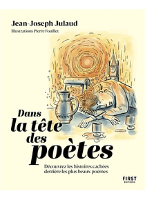 Dans la tête des poètes, de Jean-Joseph Julaud