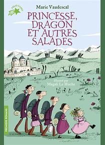 Princesse, dragon et autres salades, de Marie Vaudescal