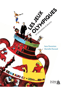 Les jeux Olympiques en anecdotes & dessins, de Sara Nosratian et Marielle Durand