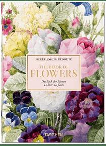 Le livre des fleurs, de Pierre-Joseph Redouté