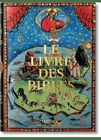 Le livre des Bibles : les plus belles Bibles enluminées du Moyen Age
