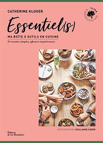 Essentiel(s) : ma boîte à outils en cuisine, de Catherine Kluger