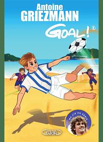Goal ! 4, Dans la cour des grands, de Antoine Griezmann