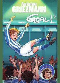 Goal ! 6 - A l'assaut des sommets, de Antoine Griezmann