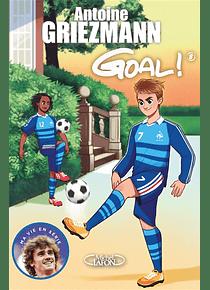 Goal ! 8 - La vie en bleu, de Antoine Griezmann