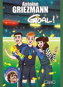 Goal ! 9 - Champion du monde, de Antoine Griezmann