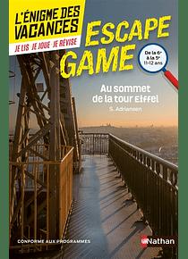 Au sommet de la tour Eiffel : de la 6e à la 5e, 11-12 ans, de S. Adriansen