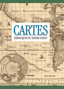Cartes : chroniques du monde connu, de Anne Rooney