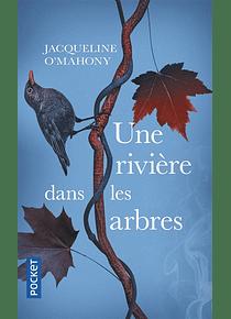 Une rivière dans les arbres, de Jacqueline O'Mahony