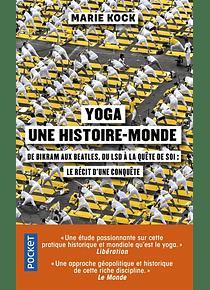 Yoga une histoire-monde, de Marie Kock