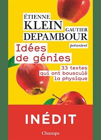 Idées de génie, de Gautier Depambour et Etienne Klein