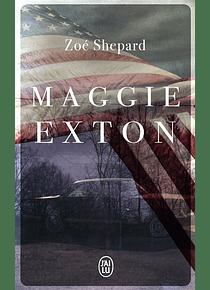 Maggie Exton, de Zoé Shepard