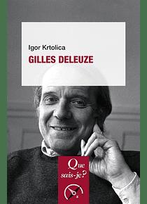 Gilles Deleuze, de Igor Krtolica