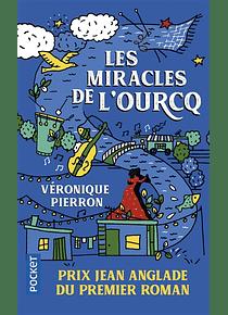 Les miracles de l'Ourcq, de Véronique Pierron