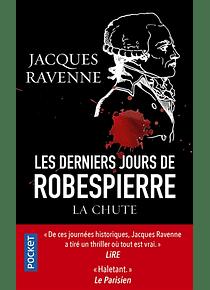 Les derniers jours de Robespierre, de Jacques Ravenne