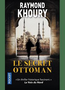 Le secret ottoman, de Raymond Khoury