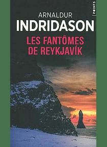 Les fantômes de Reykjavik, de Arnaldur Indridason