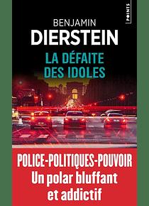 La défaite des idoles, de Benjamin Dierstein