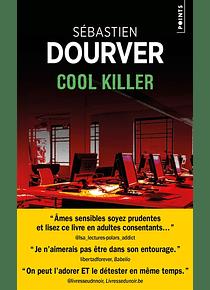 Cool Killer, de Sébastien Dourver