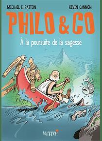 Philo & Co : à la poursuite de la sagesse, de Michael F. Patton et Kevin Cannon