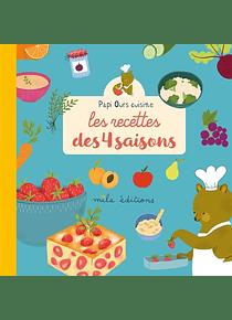 Les recettes des 4 saisons : Papi Ours cuisine
