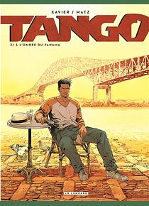 Tango 3 - A l'ombre du Panama, de Matz et Xavier