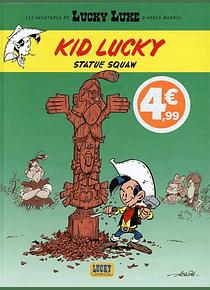 Les aventures de Lucky Luke - Kid Lucky - Statue squaw