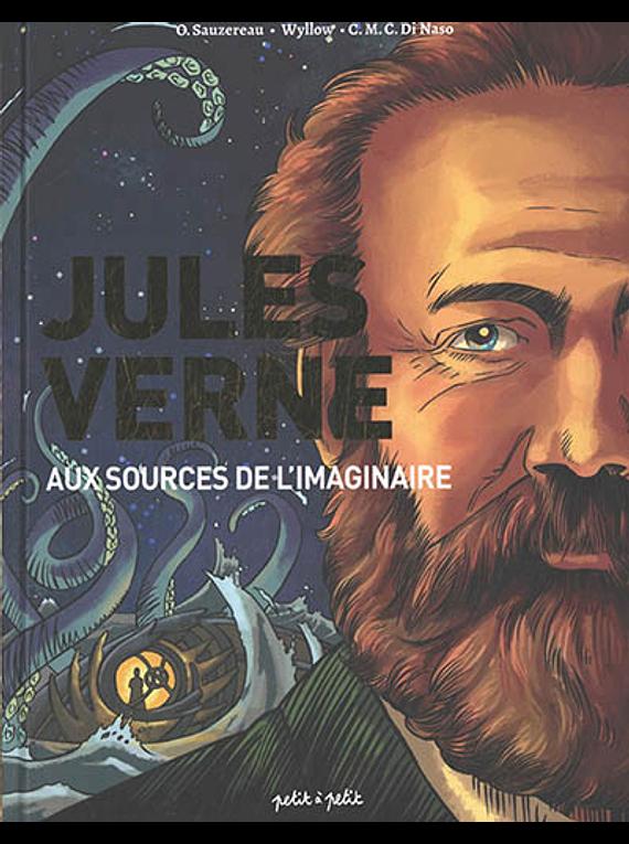Jules Verne : aux sources de l'imaginaire, de Olivier Sauzereau et Wyllow