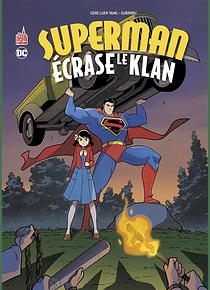 Superman écrase le Klan, de Gene Luen Yang et GuriHiru