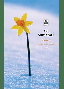 L'ombre du chardon - Suisen, de Aki Shimazaki