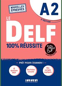 Le DELF A2 - 100 % réussite