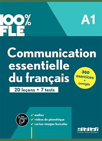 Communication essentielle du français A1 - 100% FLE