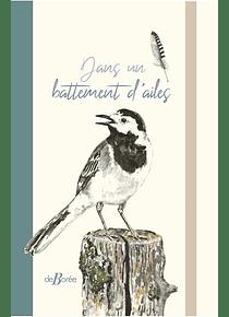 Dans un battement d'ailes, textes & aquarelles de Daniel Brugès