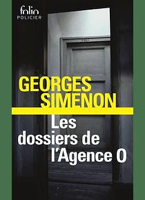 Les dossiers de l'agence O, de Georges Simenon