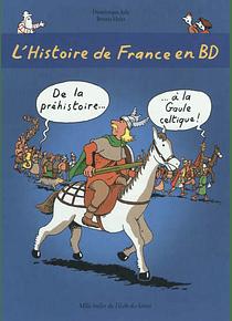 L'histoire de France en BD - De la préhistoire à la Gaule celtique !
