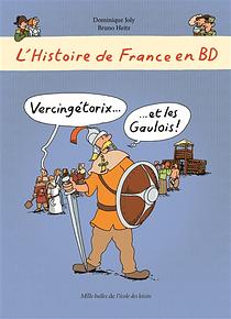 L'histoire de France en BD - Vercingétorix et les Gaulois !