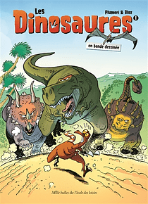 Les dinosaures en bande dessinée, de Arnaud Plumeri et Bloz