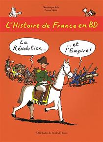 L'histoire de France en BD - La Révolution et l'Empire