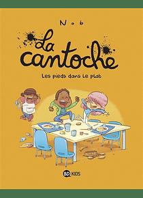 La cantoche - Les pieds dans le plat, de Nob