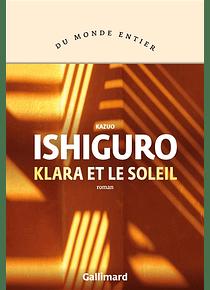 Klara et le soleil, de Kazuo Ishiguro